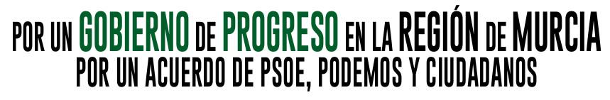 Por un gobierno de progreso en la Región de Murcia